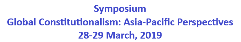 Symposium on Global Constitutionalism: Asia-Pacific Perspectives