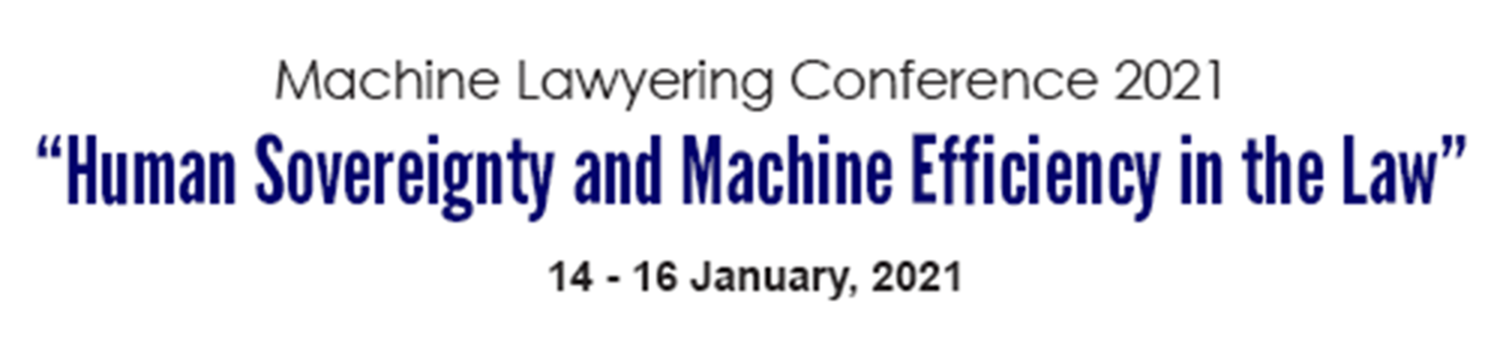 Machine Lawyering Conference: Human Sovereignty and Machine Efficiency in the Law